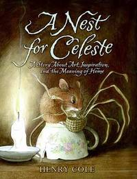 A Nest for Celeste by Henry Cole image