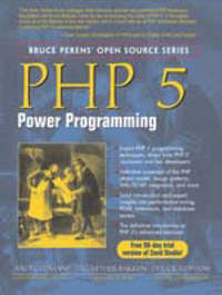 PHP 5 Power Programming by Andi Gutmans