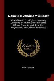 Memoir of Jemima Wilkinson by David Hudson