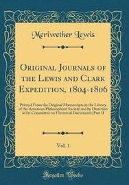 Original Journals of the Lewis and Clark Expedition, 1804-1806, Vol. 1 by Meriwether Lewis image