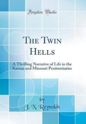 The Twin Hells by J N Reynolds image