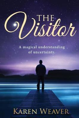 The Visitor by Karen Weaver