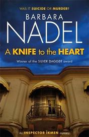 A Knife to the Heart (Ikmen Mystery 21) by Barbara Nadel image