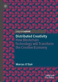 Distributed Creativity by Marcus O'Dair