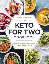The Keto for Two Cookbook by Lindsay Boyers