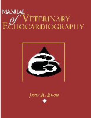 Manual of Veterinary Echocardiography by June Boon image