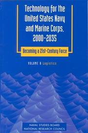 Technology for the United States Navy and Marine Corps, 2000-2035 Becoming a 21st-Century Force: Volume 8 by National Research Council image