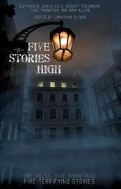 Five Stories High by K.J. Parker