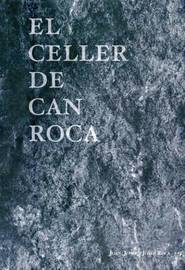 El Celler de Can Roca by Joan Roca