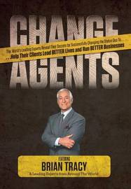 Change Agents by Brian Tracy