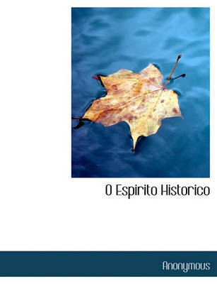 O Espirito Historico by * Anonymous