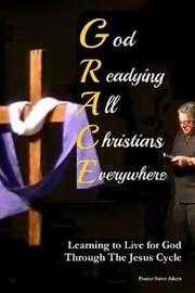 God Readying All Christians Everywhere by Pastor Steve Aiken