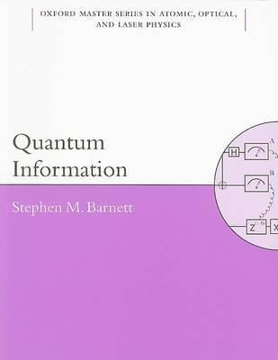 Quantum Information by Stephen M. Barnett image