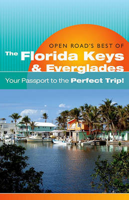 Open Road's Best of the Florida Keys & Everglades by Bruce Morris image