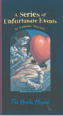 The Hostile Hospital by Lemony Snicket image