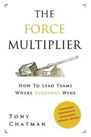 The Force Multiplier by Tony Chatman
