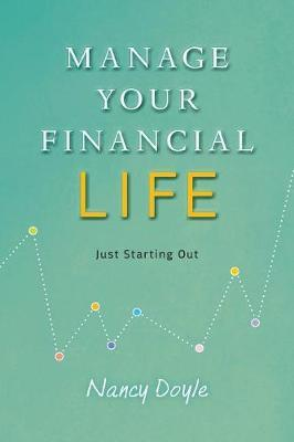 Manage Your Financial Life by Nancy Doyle image