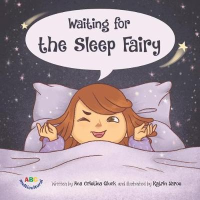 Waiting for the Sleep Fairy by Ana Cristina Gluck