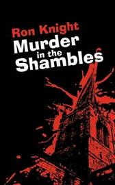 Murder in the Shambles by Ron Knight image
