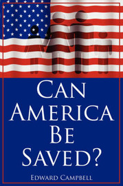 Can America Be Saved? by Edward Campbell (University of Aberdeen) image
