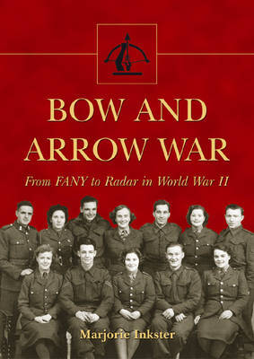 Bow and Arrow War by Marjorie Inkster image