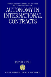 Autonomy in International Contracts by Peter Nygh