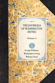 Journals of Washington Irving (Volume 1) by Washington Irving