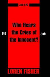 Who Hears the Cries of the Innocent? by Loren Fisher image
