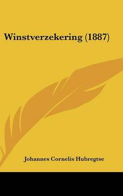 Winstverzekering (1887) by Johannes Cornelis Hubregtse image