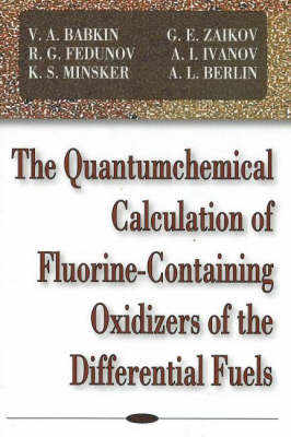 Quantumchemical Calculation of Flourine-Containing Oxidizers of the Differential Fuels