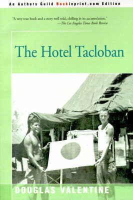 The Hotel Tacloban by Douglas Valentine