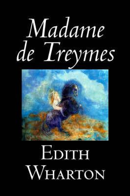 Madame De Treymes by Edith Wharton
