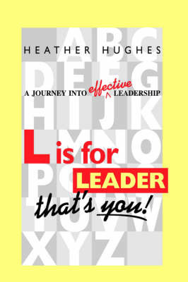 L is for Leader by Heather Hughes