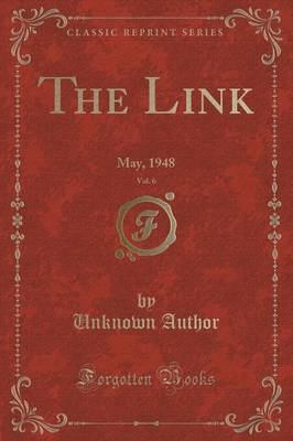 The Link, Vol. 6 by Unknown Author