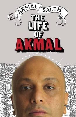 The Life of Akmal by Akmal Saleh image
