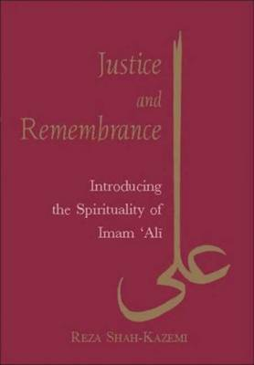 Justice and Remembrance by Reza Shan Kazemi