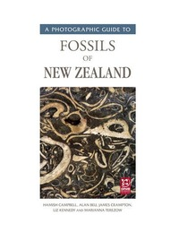 Photographic Guide to Fossils of New Zealand by Hamish Campbell