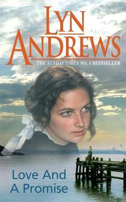 Love and a Promise by Lyn Andrews