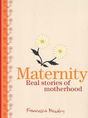 Maternity by Francesca Newby
