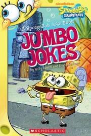 Jumbo Jokes: A SpongeBob Joke Book by Holly Kowitt