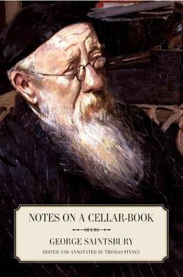 Notes on a Cellar-Book by George Saintsbury image