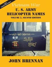 Vietnam War U.S. Army Helicopter Names by John Brennan