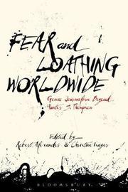 Fear and Loathing Worldwide