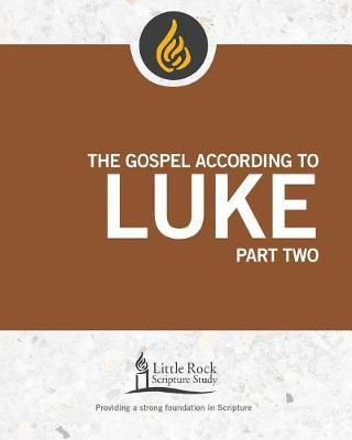 The Gospel According to Luke, Part Two by Michael F Patella