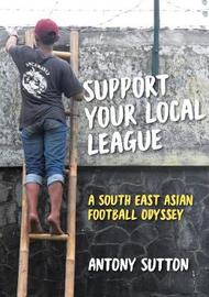 Support Your Local League by Antony Sutton