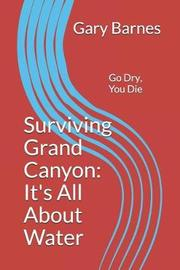 Surviving Grand Canyon by Gary Barnes