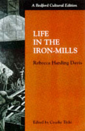 Life in the Iron Mills by Rebecca Harding Davis image
