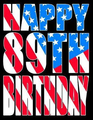 Happy 89th Birthday by Level Up Designs image