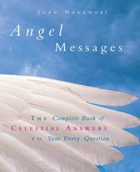 Angel Messages by Juan Nakamori image