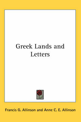 Greek Lands and Letters by Francis G. Allinson image